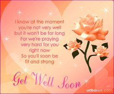 get well wishes get well soon message get better soon feel better soon get well soon msg for best friend please get well soon messages get well soon message after surgery get well soon wish get well soon messages for friend get well soon text message