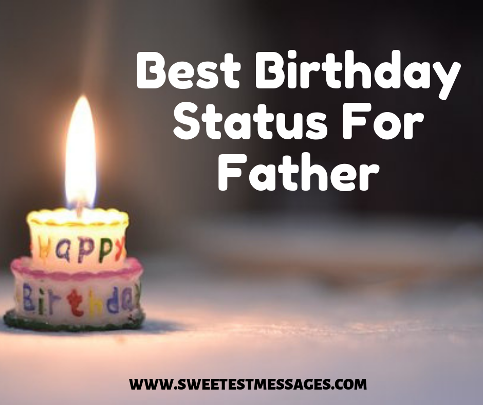 51 Best Birthday Status For Father - Sweetest Messages