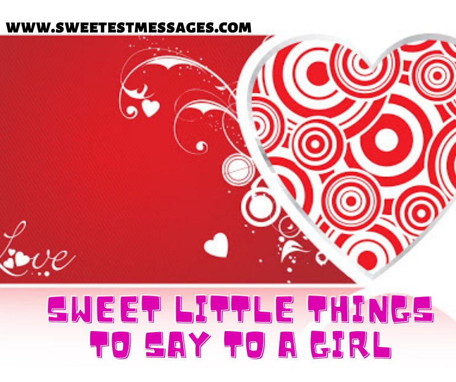 To sweet lady a things tell 80+ Romantic